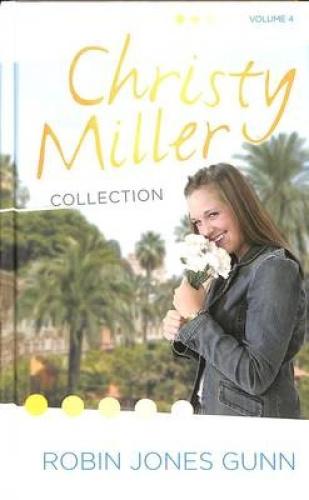 Christy Miller Collection (Christy Miller Collection) by Robin Jones Gunn.