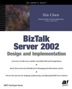 BizTalk Server 2002 Design and Implementation