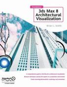 Foundation 3D Max 8 Architectural Visualization