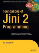 Foundations of Jini 2 Programming