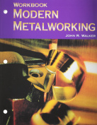 Modern Metalworking Workbook