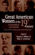 Great American Women of the Nineteenth Century