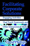 Facilitating Corporate Solutions