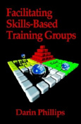 Facilitating Skills-based Training Groups