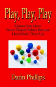 Play, Play, Play