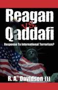 Reagan Vs. Qaddafi