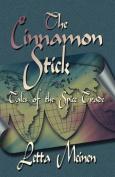 The Cinnamon Stick