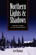 Northern Lights and Shadows