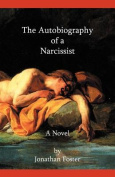 The Autobiography of A Narcissist