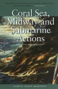 Coral Sea, Midway and Submarine Actions, May 1942-August 1942
