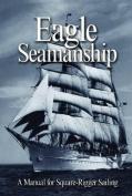 Eagle Seamanship, 4th Edition