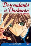 Descendants of Darkness: v. 2
