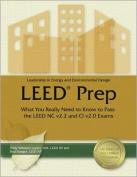 Leadership in Energy and Environmental Design LEED Prep