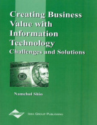 Creating Business Value with Information Technology