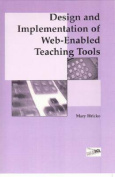 Design and Implementation of Web-Enabled Teaching Tools