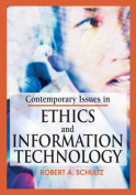 Contemporary Issues in Ethics and Information Technology