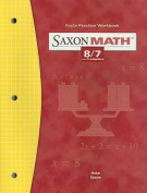Saxon Math 8/7 Facts Practice Workbook, with Prealgebra