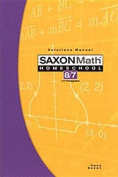 Saxon Math Homeschool 8/7 Solutions Manual