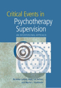 Critical Events in Psychotherapy Supervision