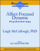 Affect-Focused Dynamic Psychotherapy (APA Psychotherapy Video Series 1