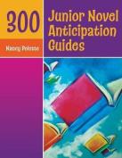 300 Junior Novel Anticipation Guides