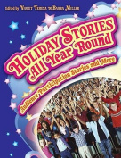 Holiday Stories All Year Round