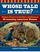 Whose Tale Is True?