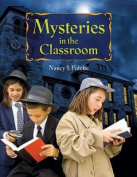 Mysteries in the Classroom