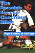 Spanish Soccer Coaching Bible