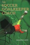 The Soccer Goalkeeper Coach
