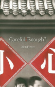 Careful Enough?