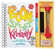 Boom! Splat! Kablooey!