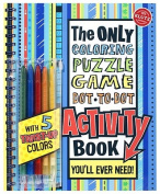 The Only Coloring, Puzzle, Game, Dot-To-Dot Activity Book