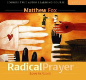 Radical Prayer [Audio]