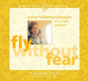 Flying without Fear [Audio]