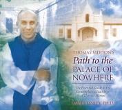 Thomas Merton's Path to the Palace of Nowhere [Audio]
