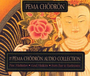 The Pema Chodron Collection [Audio]