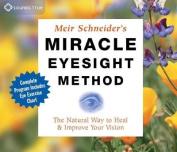 Miracle Eyesight Method [Audio]