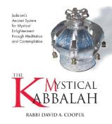 The Mystical Kabbalah [Audio]
