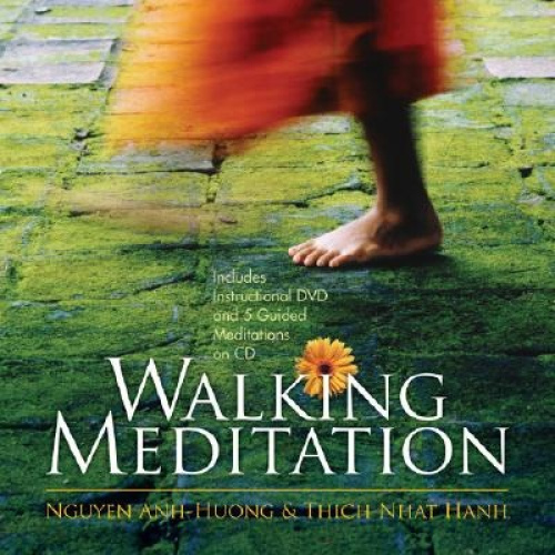 Walking Meditation by Thich Nhat Hanh.