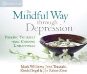 The Mindful Way Through Depression [Audio]