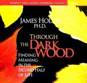 Through the Dark Wood [Audio]