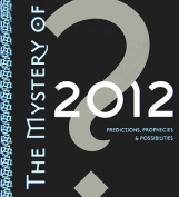 The Mystery of 2012 [Audio]