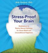 Stress-Proof Your Brain [Audio]