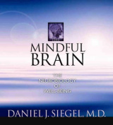 The Mindful Brain [Audio]