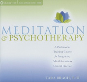 Meditation and Psychotherapy [Audio]