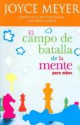 El Campo de Batalla de la Mente Para Ninos [Spanish]