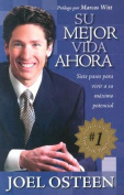 Su Mejor Vida Ahora [Spanish]