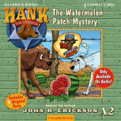 The Watermelon Patch Mystery [Audio]