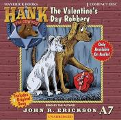 The Valentine's Day Robbery [Audio]